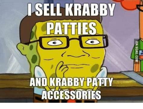 Spongebob Krabby Patty Meme - i sell krabby patties and krabby patty accessories krabby patty meme on me me