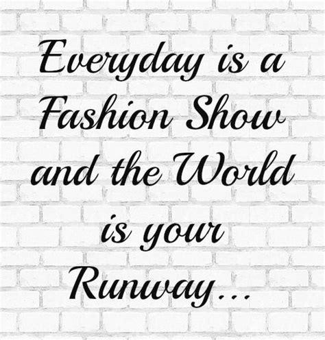 Runway Fashion Show Quote