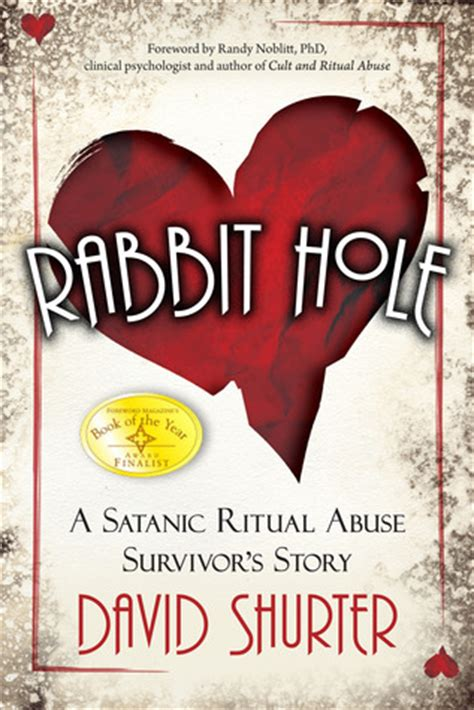 rabbit hole  satanic ritual abuse survivors story