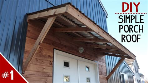 build  clean  simple porch roof part    youtube