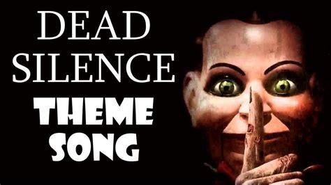 dead silence  theme song youtube