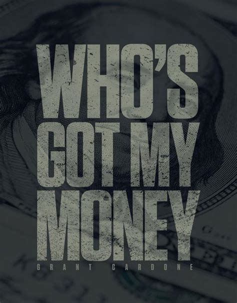 whos   money wallpaper  grant cardone training