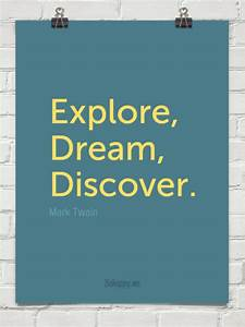 Explore, dream, discover. by Mark Twain #84506 - Behappy.me