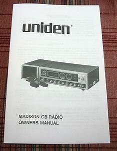 Uniden Madison 40 Channel Am  Ssb Cb Radio Owners Manual