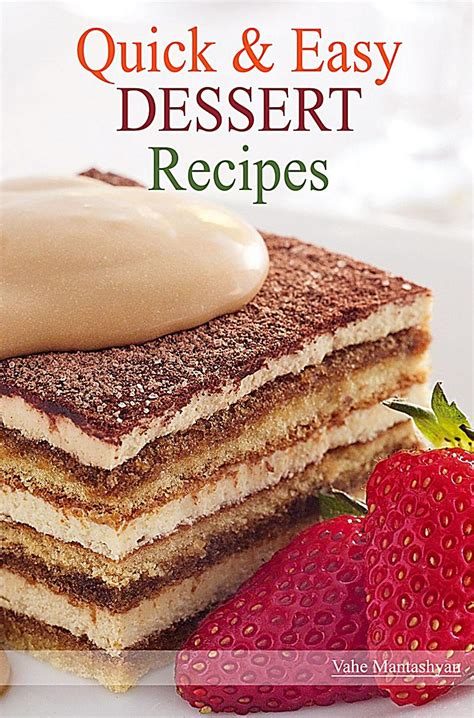 fast and easy dessert recipes and easy dessert recipes ebook jetzt bei weltbild de