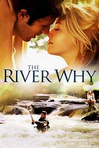 The River Why (2010) - Posters — The Movie Database (TMDb)