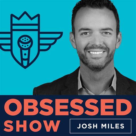 Obsessed Show   Listen via Stitcher for Podcasts