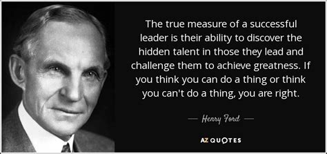 henry ford quote  true measure   successful leader