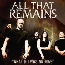 The Best Or Nothing Traduzione What If I Was Nothing All That Remains Traduzione E
