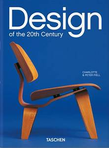 The essential guide: Design of the 20th Century by Taschen