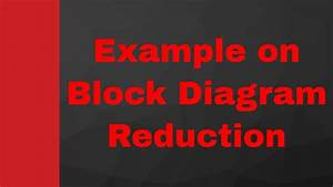 2 Example Of Block Diagram Reduction In Control