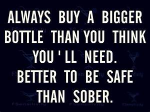 Best 25+ Funny alcohol quotes ideas on Pinterest | Funny ...
