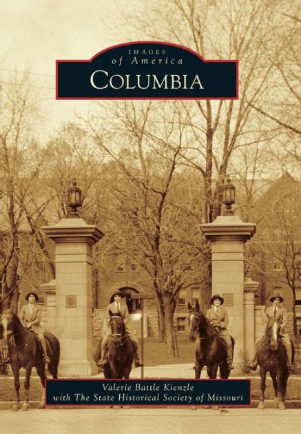 barnes and noble columbia mo columbia missouri images of america series by valerie