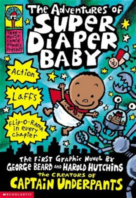 The Adventures Of Super Diaper Baby (captain Underpants