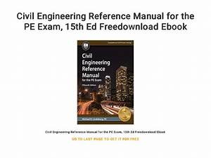 Civil Engineering Reference Manual For The Pe Exam    15th