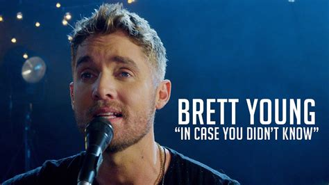 """Brett Young, """"in Case You Didn't Know"""" Youtube"""