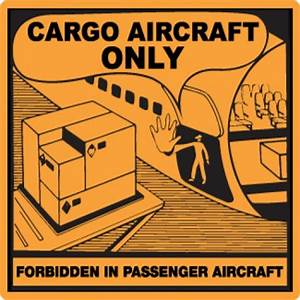 cargo aircraft only label labelling marking packability With cargo aircraft only label