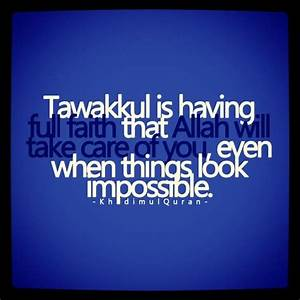 Inpiration: Taw... Allah Tawakkul Quotes