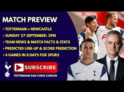 MATCH PREVIEW: Tottenham v Newcastle: Team News, Facts ...