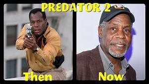Predator 2 Cast Then and Now - YouTube