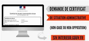 Siv Non Gage : faire une demande de certificat de situation administrative non gage ~ Medecine-chirurgie-esthetiques.com Avis de Voitures