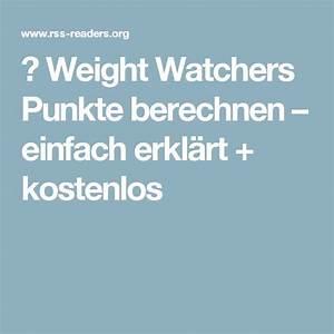 Weight Watchers Punkte Berechnen 2016 Kostenlos : die besten 25 erfolgreich abnehmen ideen auf pinterest ingwer zum abnehmen ~ Themetempest.com Abrechnung