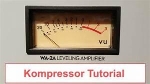 Kompressor Druckschalter Einstellen : audio kompressor wie ein profi anwenden verst ndlich erkl rt tipps ~ Orissabook.com Haus und Dekorationen