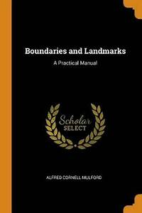 Boundaries And Landmarks  A Practical Manual By Alfred