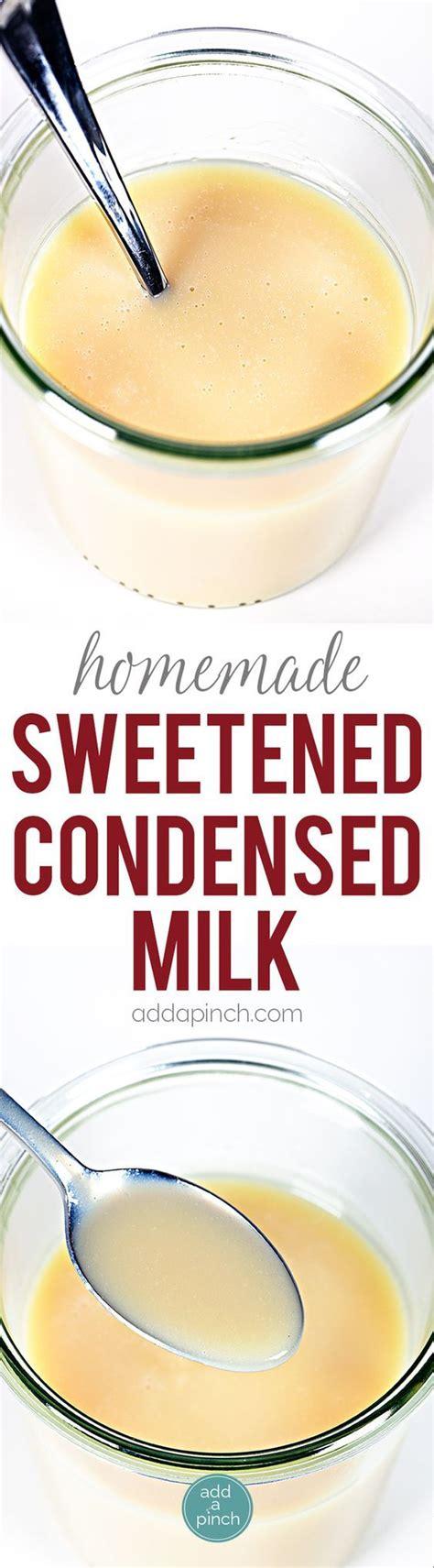 sweetened condensed milk recipes homemade sweetened condensed milk recipe homemade