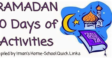 iman s home school ramadan curriculum 30 days of activities