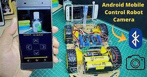 Android Mobile Control Robot Camera Using Arduino Uno