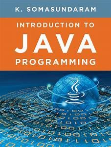 Introduction, To, Java, Programming, By, Somasundaram, And, K, -, Book