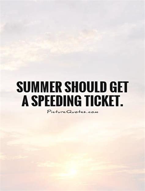 Speeding Ticket Funny Quotes Quotesgram
