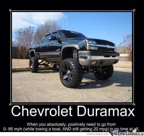 Chevrolet Memes Chevrolet Duramax By Mike F Fuhrman Meme Center