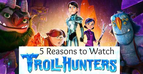 reasons   trollhunters