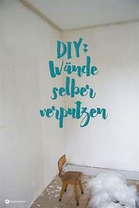 Haus Selber Verputzen : diy w nde selber verputzen tipps und tricks kreativfieber ~ Markanthonyermac.com Haus und Dekorationen
