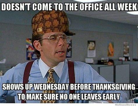 Best Thanksgiving Memes - gobble up these hilarious thanksgiving memes work humor and thanksgiving humor