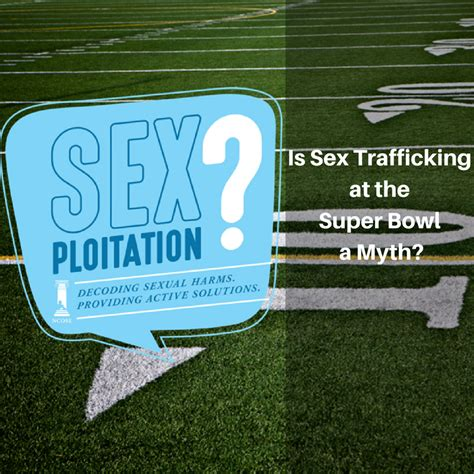 New Podcast Episode Is Sex Trafficking At The Super Bowl