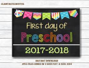 2017 First Day of Preschool Sign Printable