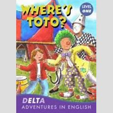 Delta Adventures In English  Where's Toto?, With Audio Cd (level 1starters) By Cengage