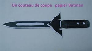 Comment Aiguiser Un Couteau : comment faire un couteau de coupe papier batman 17 youtube ~ Melissatoandfro.com Idées de Décoration
