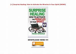 Surprise Healing  How To Activate The Miracles In Your