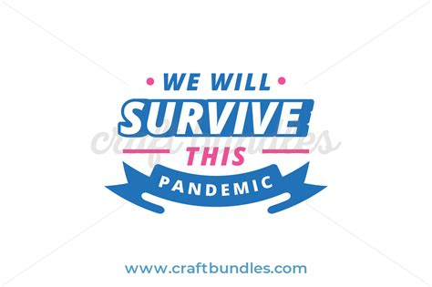 Find & download free graphic resources for coronavirus. Together We Can Survive COVID-19 SVG Cut File - CraftBundles