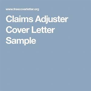 Best 25 cover letter sample ideas on pinterest cover for Cover letter for claims adjuster position