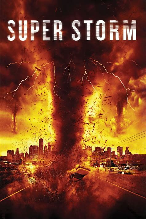 Super Storm La Tornade De Lapocalypse 2011 Film