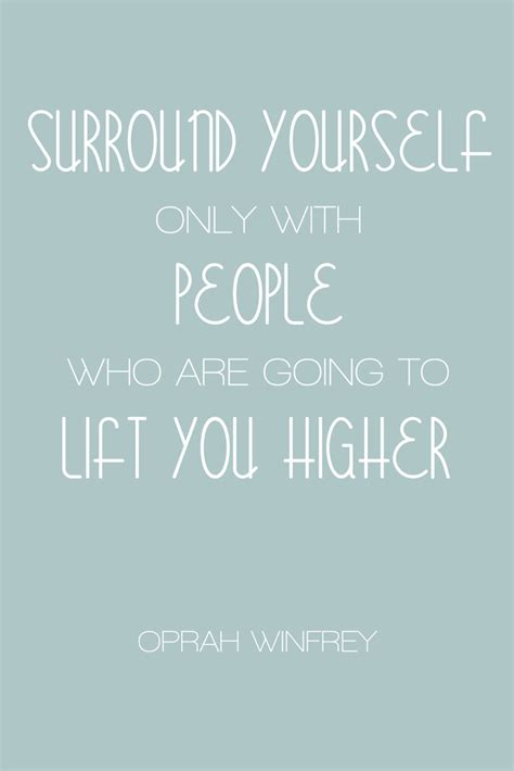 People Yourself Quotes Surrounding Positive About