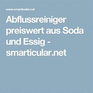 Backofen Reinigen Mit Soda : abflussreiniger preiswert aus soda und essig n tzliche tipps pinterest ~ Markanthonyermac.com Haus und Dekorationen