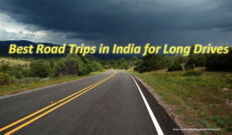 Best Road Trips In India  Scenic Road Trips In India