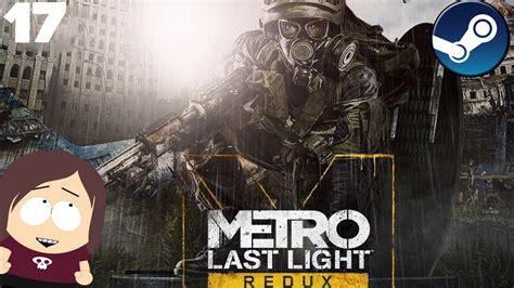 Metro Last Light Ending by Let S Play Metro Last Light Redux Epic Battle