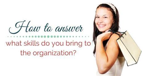 What Skills Would You Bring To The organizational skills